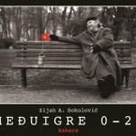Medjuigre_0-24_Plakat1 (500 x 353)